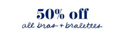 50% Off All Bras & Bralettes