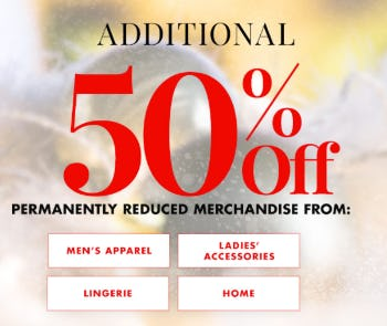 Additional 50% Off Permanently Reduced Merchandise