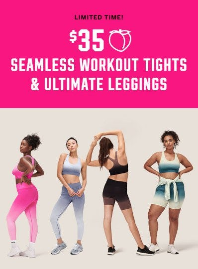 $35 Seamless Workout Tights & Ultimate Leggings