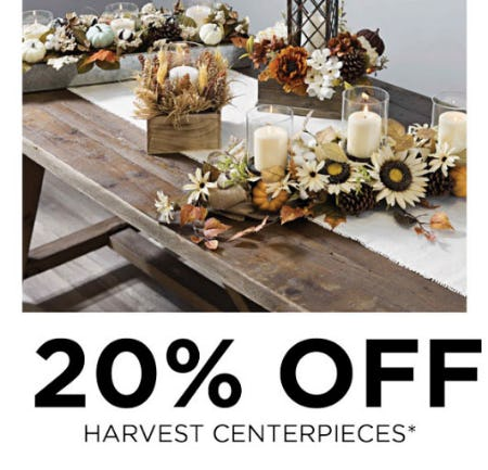 20% Off Harvest Centerpieces from Kirkland's