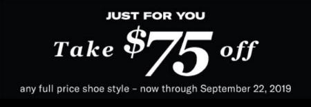 Take $75 Off Any Full Price Shoe Style