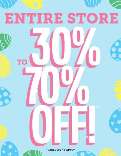 30% to 70% Off Entire Store