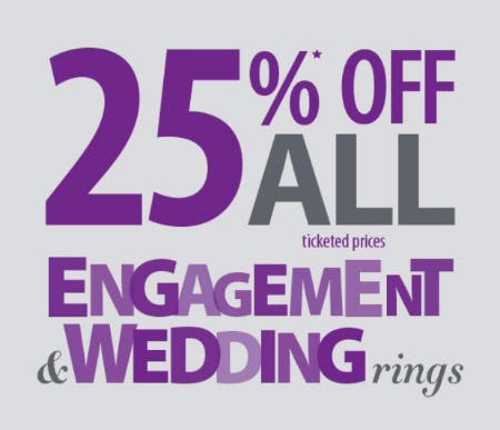 25% Off All Engagement & Wedding Rings