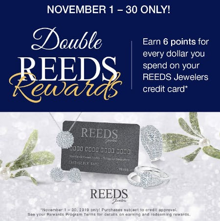 Double Reeds Rewards from Reeds Jewelers