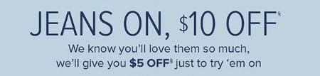 $5 Off With Long Jeans Try-On, $10 Off With Long Jeans Purchase