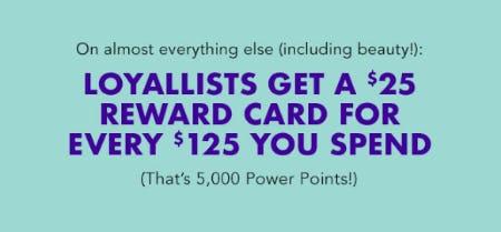 Loyallists Get a $25 Reward Card