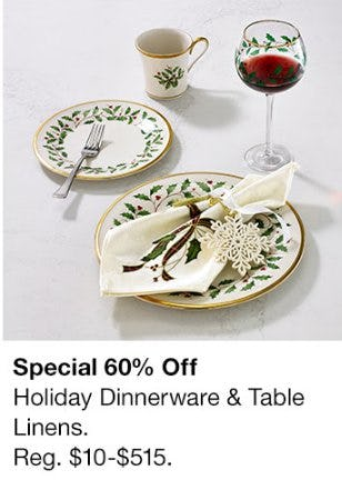 60% Off Holiday Dinnerware & Table Linens