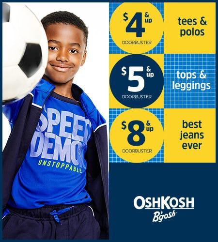 $4,$5,$8 & Up Doorbusters from Oshkosh B'gosh