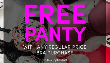 Free Panty With Any Regular Price Bra Purchase