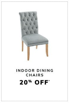 20% Off Indoor Dining Chairs