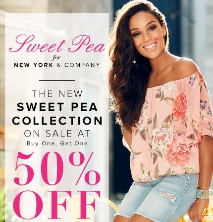The New Sweet Pea Collection on Sale at Buy One, Get One 50% Off from New York & Company