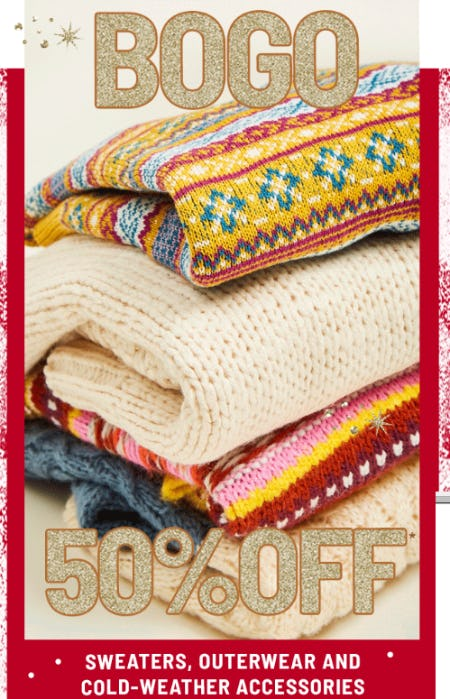 BOGO 50% Off Sweaters, Outerwear and Cold Weather Accessories
