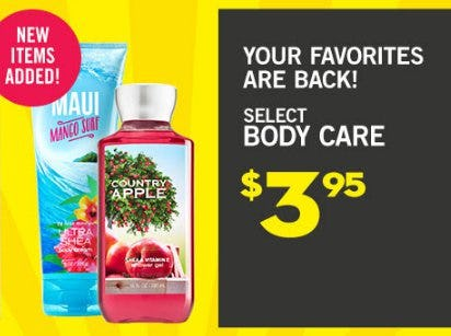 Select Body Care $3.95 from Bath & Body Works