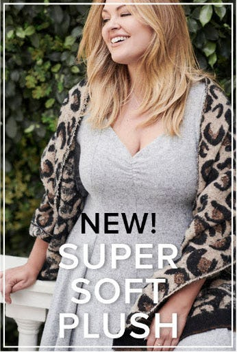 New! Super Soft Plush from Torrid