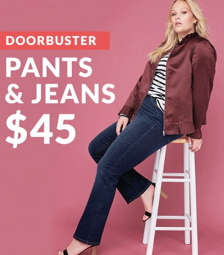 $45 Pants & Jeans Doorbusters from Lane Bryant
