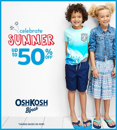 Celebrate Summer Up to 50% Off*