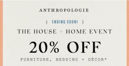 20% Off The House & Home Event
