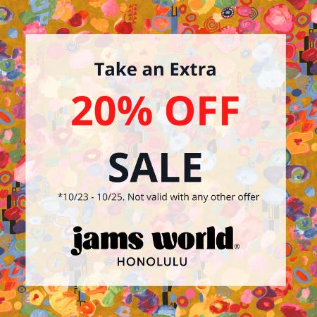 Take an Extra 20% OFF SALE from Jams World