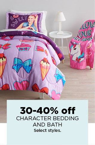 30-40% Off Character Bedding & Bath