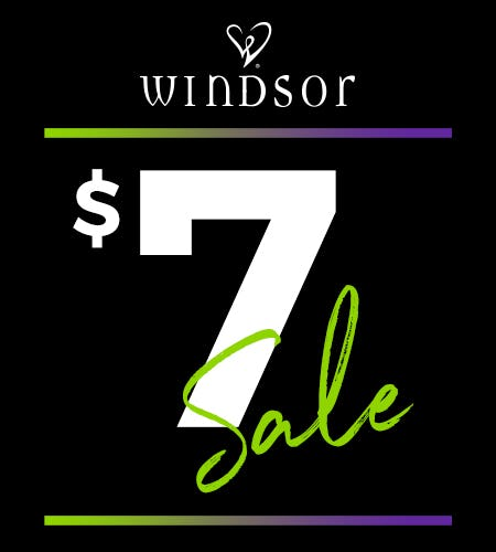 The $7 Sale Is Here! from Windsor