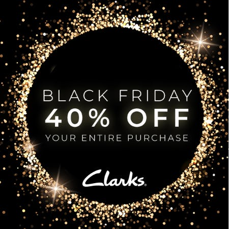 BLACK FRIDAY STARTS NOW! 40% OFF YOUR PURCHASE! from Clarks