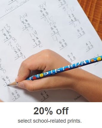 20% Off on Select School-Related Prints