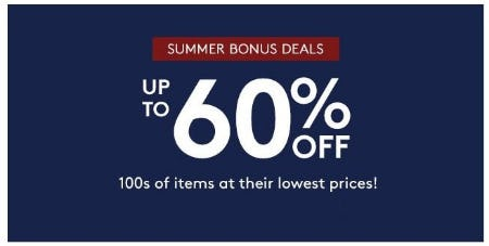 Summer Bonus Deals: Up to 60% Off