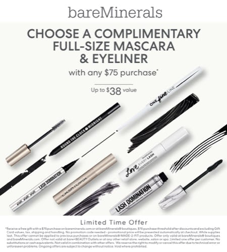 Choose a complimentary full size mascara and eyeliner with any $75 purchase. from bareMinerals