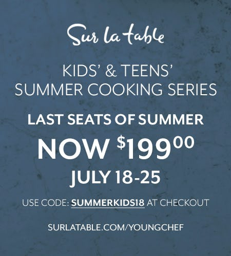 Sur La Table Kids' & Teens' Summer Cooking Series Sale from Sur La Table