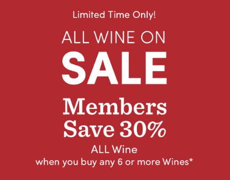 Members Save 30% All Wine from Cost Plus World Market