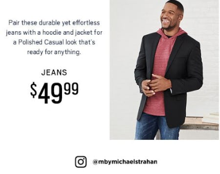 Collection by Michael Strahan: Jeans $49.99 from Men's Wearhouse