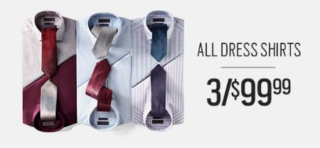 All Dress Shirts 3 for $99.99 from Men's Wearhouse and Tux