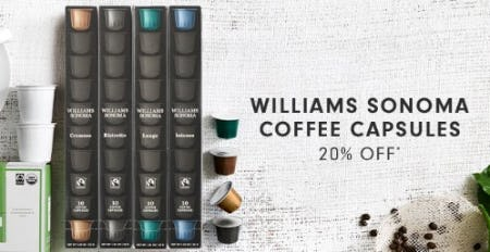 20% Off Williams Sonoma Coffee Capsules from Williams-Sonoma