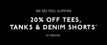 20% Off Tees, Tanks & Denim Shorts