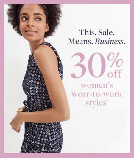 30% Off Women's Wear-to-Work Styles from J.Crew