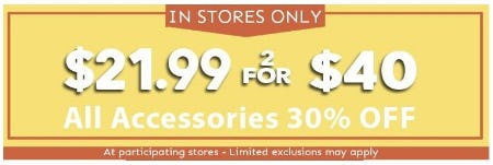 $21.99 or 2 for $40 plus All Accessories 30% Off from Bon Worth