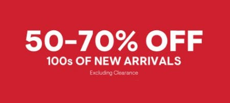50-70% Off 100s of New Arrivals