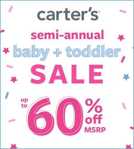 Semi-Annual Baby + Toddler Sale Up to 60% Off* from Carter's