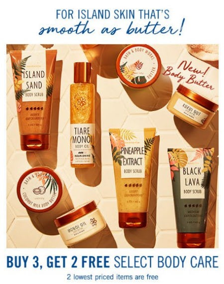 Buy 3, Get 2 Free Select Body Care from Bath & Body Works