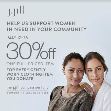 The J. Jill Compassion Fund. Supporting Women in Need from J.Jill