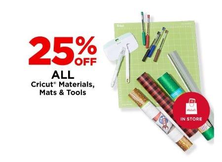 25% Off All Cricut Materials, Mats & Tools from Michaels