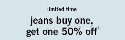 Jeans Buy One, Get One 50% Off