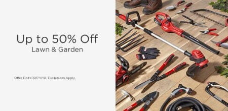 Up to 50% Off Lawn & Garden