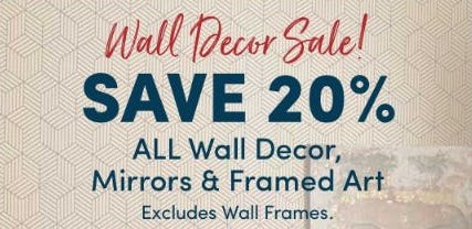 20% Off Wall Decor, Mirrors & Framed Art from Cost Plus World Market