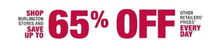 Save up to 65% Off Other Retailers' Prices Every Day