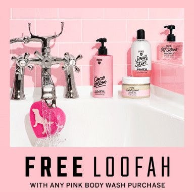 Free Loofah With Any PINK Body Wash Purchase from Victoria's Secret