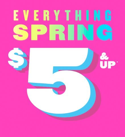 Everything Spring $5 & Up