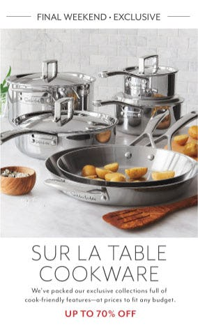 Up to 70% Off Cookware from Sur La Table