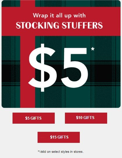$5, $10 and $15 Gifts from maurices