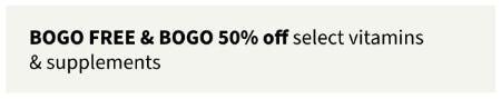 BOGO Free & BOGO 50% Off Select Vitamins & Supplements from Walgreens